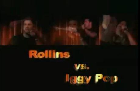 Rollins vs Iggy